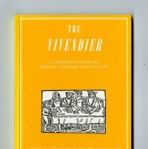 Image of 1997.FIC.0010 - The vivendier : a critical edition with English translation / by Terence Scully.