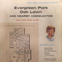 Image of 1964-1965, Evergreen Park and Oak Lawn Telephone Directory - This item is a telephone directory for Evergreen Park, Oak Lawn and other nearby communities published in 1964. The cover is white in color and features a map on the left side.