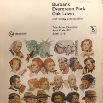 Image of 1976, Burbank, Evergreen Park and Oak Lawn Telephone Directory - This item is a telephone directory for Burbank, Evergreen Park, Oak Lawn and other nearby communities published in June of 1976.  The cover is white with drawings of historical figures speaking on various forms of the telephone.