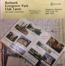 Image of 1985, Burbank, Evergreen Park and Oak Lawn Telephone Directory - This item is a telephone directory for Burbank, Evergreen Park, Oak Lawn and other nearby communities published in June of 1985.  The cover is a tan with images of a photograph album and maps.