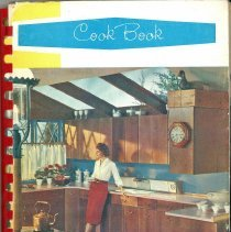 Image of Favorite Recipes From Our Best Cooks - This item is a cookbook compiled by the Women's Guild of the First Congregational Church in 1961.  The front has an image of a women in a 1960s style kitchen.