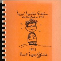 "Image of Linus Limited Edition: Unlimited in 1975 - This item is a cookbook compiled by the St. Linus Guild in 1971.  The cover is orange and contains the ""Peanuts"" character Linus."