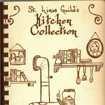 Image of St. Linus Guild's Kitchen Collection - This item is a cookbook compiled by the St. Linus Guild in 1984.  The front is brown with the image of a kitchen.