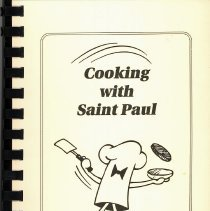 Image of Cooking With Saint Paul - This item is a cookbook compiled by the Ladies Guild and Parent - Teacher League of St. Paul Lutheran Church and School.  The front is brown with the image of a chef's hat.