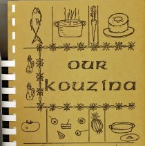 Image of Our Kouzina - This item is a cookbook compiled by the St. Nicholas Ladies Auxiliary of St. Nicholas Greek Orthodox Church in 1969.
