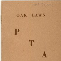 Image of Oak Lawn P.T.A. Yearbook, 1940-1941  - This item is the 1940-1941 yearbook for the Oak Lawn P.T.A. It has a brown cover with brown lettering.  At the time the organization met in Covington School.