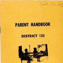 Image of District 123 Oak Lawn Parent Handbook, 1968-1969  - This item is the 1968-1969 Parent Handbook for District 123.  It has a yellow cover with black lettering.