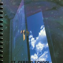 Image of St. Gerald Yearbook, 1997 - This item is the 1996 - 1997 St. Gerald yearbook.  The front has an image of a door opening to reveal blue sky.