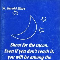 Image of St. Gerald Yearbook, 1999 - This item is the 1998 - 1999 St. Gerald yearbook. The front is blue and white with an image of the moon and stars. There is also a quotation in large lettering.