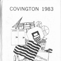 Image of Covington School Yearbook, 1983 - This item is the 1982 - 1983 Covington School yearbook.  The cover has a number of school related images including a book, lockers and flag.