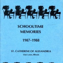Image of St. Catherine of Alexandria Yearbook, 1988 - This item is the 1987 - 1988 yearbook from St. Catherine of Alexandria School. The cover is blue with images of children sitting at their desk.