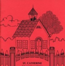 Image of St. Catherine of Alexandria Yearbook, 1990 - This item is the 1989 - 1990 yearbook from St. Catherine of Alexandria School. The cover is red with an image of a schoolhouse.