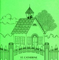 Image of St. Catherine of Alexandria Yearbook, 1992 - This item is the 1991 - 1992 yearbook from St. Catherine of Alexandria School. The cover is green with an image of a schoolhouse.