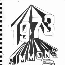 "Image of Simmons School Yearbook, 1973 - This item is the 1972 - 1973 yearbook from Simmons School.  The cover has ""1973"" and ""Simmons"" in large lettering along with an image of a knight."