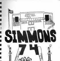 Image of Simmons School Yearbook, 1974 - This item is the 1973 - 1974 yearbook from Simmons School.  The cover has a number of images including baseball bats, trophies, and a school building.