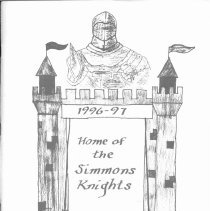 Image of Simmons School Yearbook, 1997 - This item is the 1996 - 1997 yearbook from Simmons School.  The cover has an image of a knight standing over a castle.