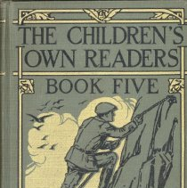 Image of The Children's Own Readers: Book Five - This item is The Children's Own Readers: Book Five textbook used in Simmons School.  It has a green cover with the image of a man rock climbing.