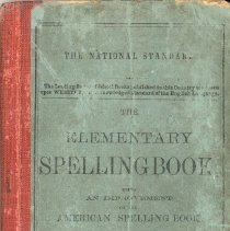 Image of The Elementary Spelling Book - This item is The Elementary Spelling Book used by early Oak Lawn teacher Wiley Simmons.  The cover is blue with black writing.  After coming to Oak Lawn, Simmons would spend many years at Cook School, District 122 (later Simmons School), and elsewhere.
