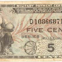 Image of Five Cent Military Payment Certificate - This item is a Five Cent Military Payment Certificate used during the Korean War. The item was owned by Robert L. Ulatoski, an Oak Lawn resident who served in the armed forces.