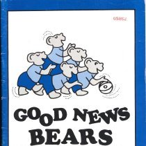 """Image of """"Good News Bears"""" Basketball Team Program - This item is a program for the """"Good News Bears"""" basketball team.  This was a charity event where members of the Chicago Bears played against the Lake Shore Athletic Association All-Stars.  The event was held at Moraine Valley Community College."""