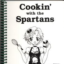 Image of Cookin' with the Spartans - This item is a cookbook compiled by Oak Lawn Community High School.  It has a black and white image of a girl cooking.