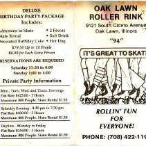 """Image of Oak Lawn Roller Rink Schedule, 1994 - This item is an Oak Lawn Roller Rink schedule from 1994. The information includes hours of operation, costs and different """"party packages"""" available. Located at 9121 South Cicero Avenue, the rink was a popular attraction in the village for many years and had to be rebuilt after the 1967 Tornado."""