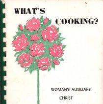 Image of What's Cooking?   - This item is a cookbook compiled by the Woman's Auxiliary of Christ Community Hospital.  The cover is white with black lettering and the image of a tree.
