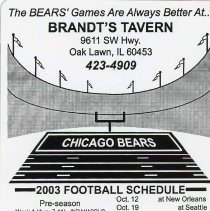 Image of Brandt's Tavern Bears Magnet Schedule - This item is a Bears magnet schedule given out by the Brandt's Tavern located at 9611 Southwest Highway in Oak Lawn.  It contains the dates for both the pre-season and regular season games.