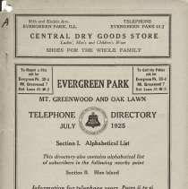 Image of 1925, Evergreen Park - Oak Lawn Telephone Directory - This item is a telephone directory for Evergreen Park, Mount Greenwood, Blue Island, Perry and Oak Lawn printed in July of 1925.  The cover is grey in color with black lettering and images.