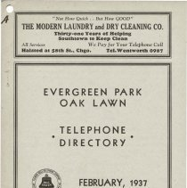 Image of 1937, Evergreen Park - Oak Lawn Telephone Directory - This item is a telephone directory for Evergreen Park and Oak Lawn printed in July of 1937.  The cover is grey in color with black lettering and images.