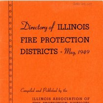 Image of Directory of Illinois Fire Protection Districts, 1949 - This item is a directory for the Illinois Association of Fire Protection Districts published in 1949.  The Columbus Manor District is listed as a member on page eleven with William Anderson as president.  The cover is orange in color with black lettering. Columbus Manor was later annexed by Oak Lawn and the two department's merged.