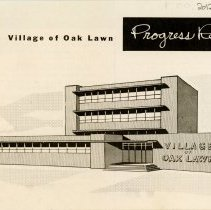 Image of Village of Oak Lawn Progress Report, 1962 - This item is a Village of Oak Lawn progress report published in 1962.  It includes financial information, such as a breakdown of property taxes, and a listing of village officials.