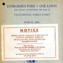 Image of 1953, Evergreen Park - Oak Lawn Telephone Directory - This item is a telephone directory for Evergreen Park, Oak Lawn, Chicago Ridge and Hickory Hills printed in March of 1953.  The cover is grey in color with blue lettering and images.