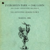 Image of 1954, Evergreen Park - Oak Lawn Telephone Directory - This item is a telephone directory for Evergreen Park, Oak Lawn, Chicago Ridge and Hickory Hills printed in March of 1954.  The cover is green in color with black lettering and images.