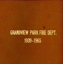 Image of Grandview Park Fire Department Scrapbook, 1950 - 1965