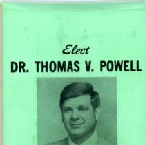 Image of Dr. Thomas Powell Campaign Sewing Kit - This item is a sewing kit from the 1973 Dr. Thomas Powell mayoral campaign. The cover is green and features an image of Powell, while the interior has sewing materials. Other members of the party including Ernie Kolb, Alice Ihrig, John Hardek and David Morris are listed.