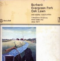 Image of 1977, Telephone Book - This item is a telephone book for Burbank, Evergreen Park, and Oak Lawn published in 1977.  The cover is white and tan in color, and features a partial image of Abraham Lincoln.