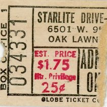 Image of Starlite Drive-In Movie Theater Ticket - This item is a movie ticket from the Starlite Drive-In Theater located at 6501 West 95th Street.  The price of admission was $1.75 for the person and 25 cents for the car.