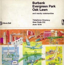 Image of 1978, Telephone Book - This item is a telephone book for Burbank, Evergreen Park, and Oak Lawn published in 1978.  The cover is white in color and features several different images.