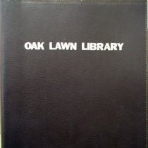 Image of Oak Lawn Public Library Scrapbook Volume III - This item is a scrapbook focusing on the Oak Lawn Public Library from the years 1973 - 1977.  It contains letters, newspaper articles, pamphlets, and other documents.