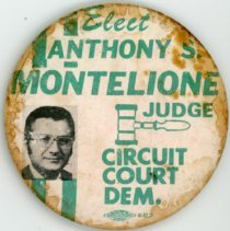Image of Anthony S. Montelione Campaign Pin