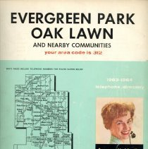 Image of 1963-1964, Telephone Book - This item is a telephone book for Evergreen Park, Oak Lawn, and other nearby communities published in 1963.  The cover is white and green in color and features an image of a operator.