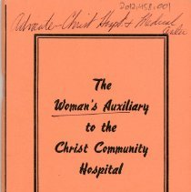 Image of Woman's Auxiliary to Christ Community Hospital Membership Directory, 1969 - This item is a membership directory for the Woman's Auxiliary to Christ Community Hospital (now known as Advocate Christ Medical Center).  It features a peach cover and contains the names and contact information of members and officers along with the organization's constitution.