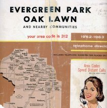Image of 1962-1963, Telephone Book - This item is a telephone book for Evergreen Park, Oak Lawn, and other nearby communities published in 1962.  The cover is white and brown in color and features an image of a female operator.