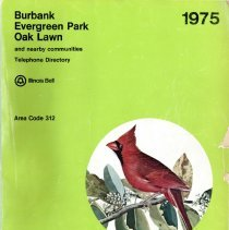 Image of 1975, June Telephone Book - This item is a telephone book for Burbank, Evergreen Park, Oak Lawn, and other nearby communities published in June 1975.  The cover is green with a drawing of a cardinal.