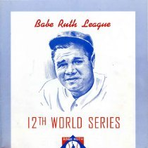 Image of Babe Ruth League 12th World Series, 1963 - Official program  of the Babe Ruth League 1963 World Series held in Farmington, NM on August 18, 1963. Includes a scorecard, photographs of various directors and past championship teams and many advertisements.  Light blue cover with Babe Ruth depicted.