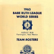 Image of Babe Ruth League World Series Team Rosters, 1963 - A flier containing the rosters of the various teams competing in the 1963 Babe Ruth League World Series held in Farmington, NM.  The team from Oak Lawn represented the Ohio Valley region.