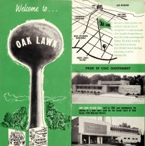 Image of Welcome to Oak Lawn Pamphlet - Promotional pamphlet for the village of Oak Lawn, published by the Oak Lawn Chamber of Commerce.  Includes information regarding the government, real estate development, commercial development and a street map.