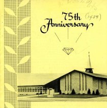 Image of 75th Anniversary: Elim Evangelical Free Church, 1959 - Features the history and development of Elim Evangelical Free Church, located at 100th Street and Kostner Avenue.  Includes statistics, list of members who have gone into full time church work, a list of events, and many photographs.