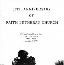Image of 35th Anniversary of Faith Evangelical Lutheran Church, November 9, 1975 - History of Faith Evangelical Lutheran Church including the names of the various congregation officers.